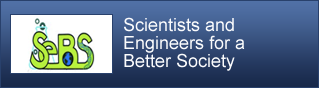 Scientists and Engineers for a Better Society