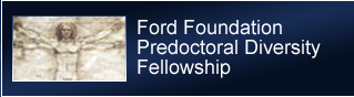Ford Foundation Predoctoral Diversity Fellowship
