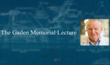The Gaden Memorial Lecture